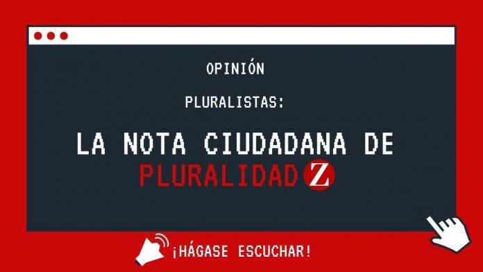 nota ciudadana Pluralidad Z