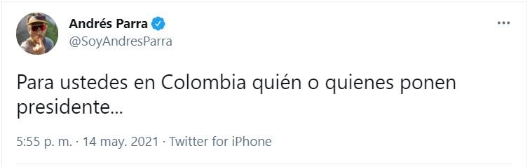 andrés parra quienes ponen presidente en colombia